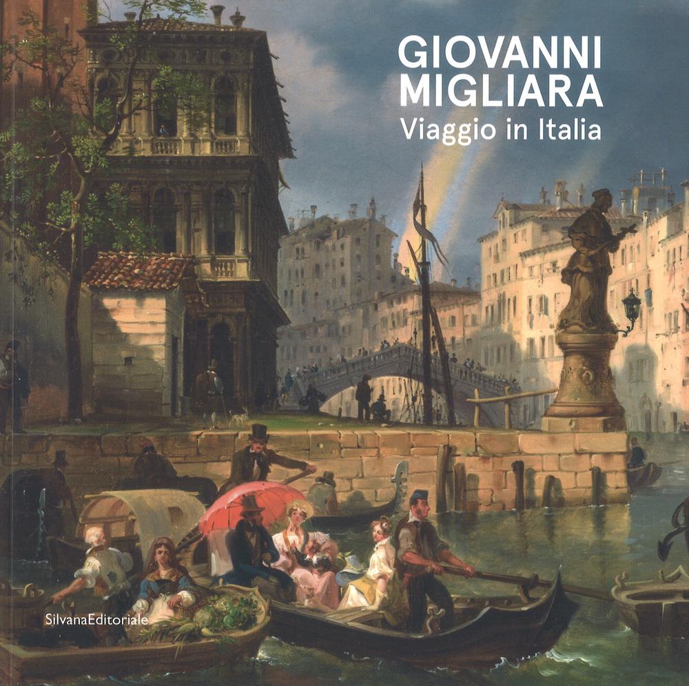 Giovanni Migliara • Viaggio in Italia