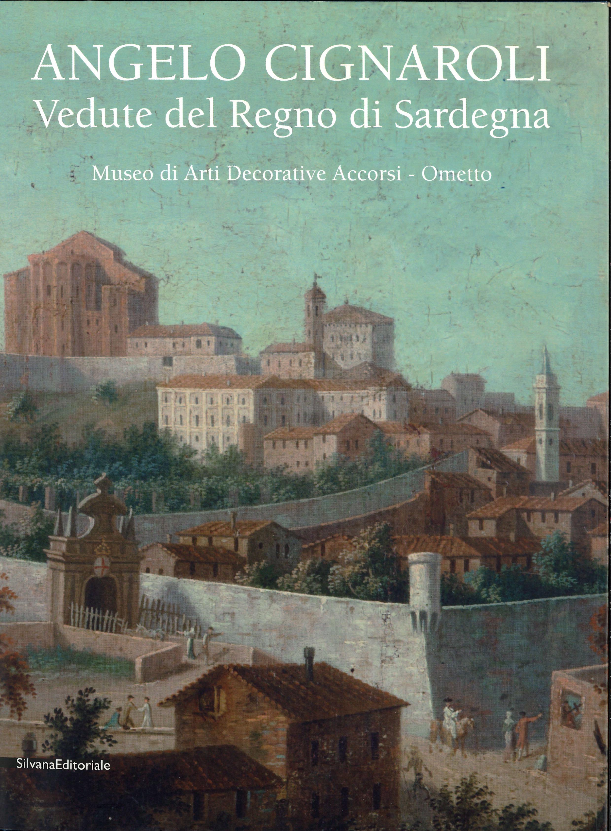 Angelo Cignaroli – Vedute del Regno di Sardegna