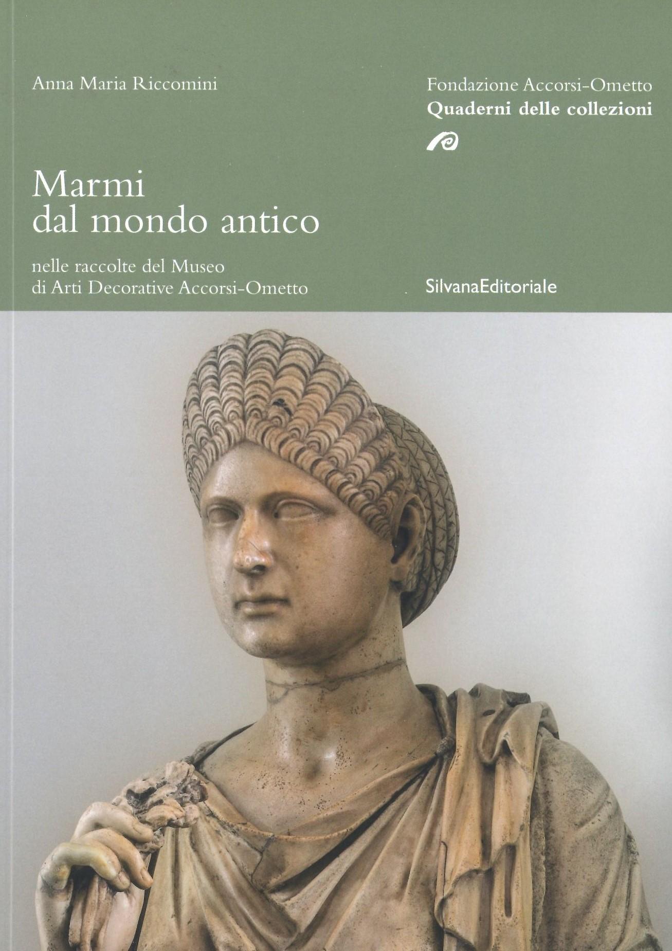 I Quaderni delle collezioni. Marmi dal mondo antico