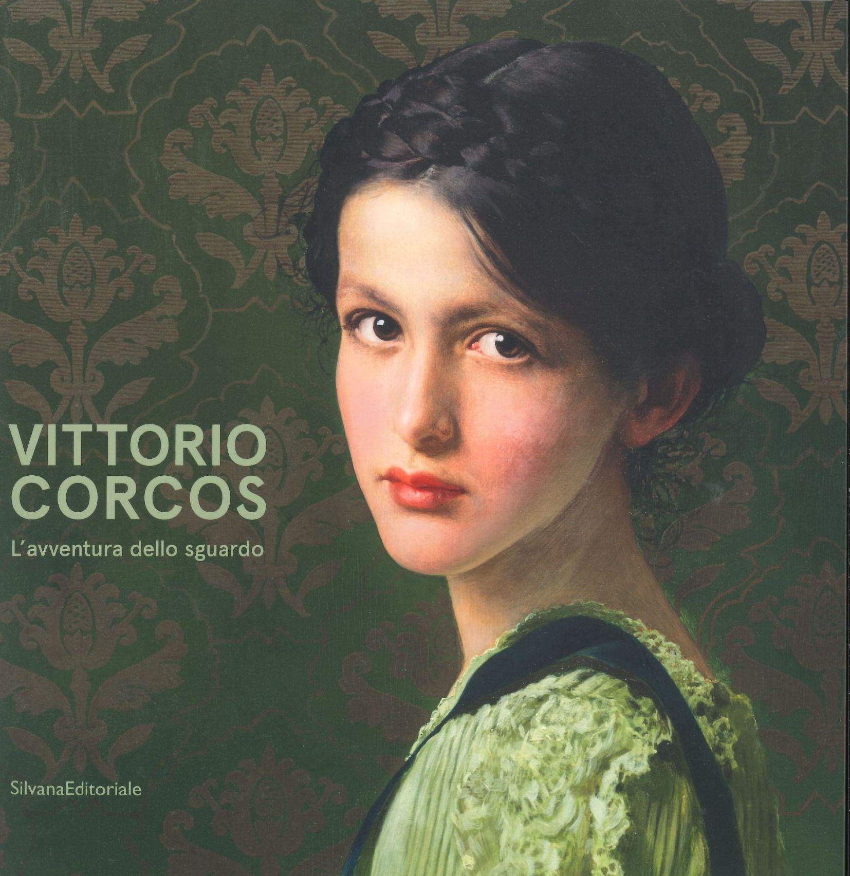 Vittorio Corcos. L'avventura dello sguardo